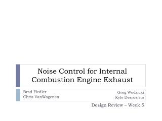 Noise Control for Internal Combustion Engine Exhaust