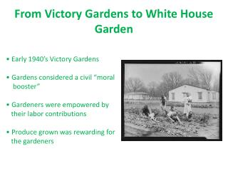 From Victory Gardens to White House Garden