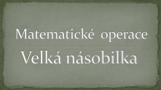 Matematick   operace