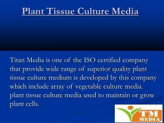 Plant Tissue Culture Media - Titan Media