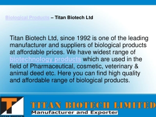 Biological Products - Used in the Pharmaceutical Field