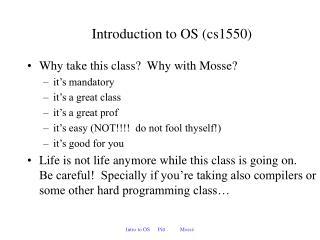 Introduction to OS cs1550