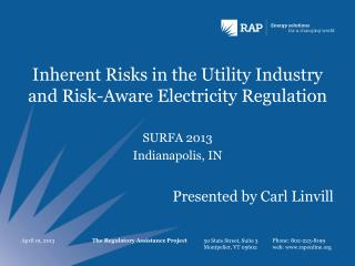 Inherent Risks in the Utility Industry and Risk-Aware Electricity Regulation