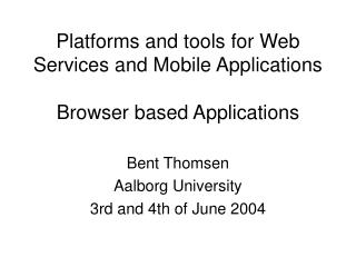 platforms and tools for web services and mobile applications ...