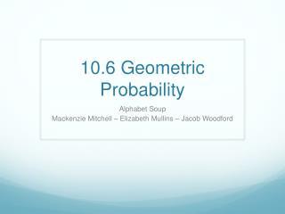 10.6 Geometric Probability