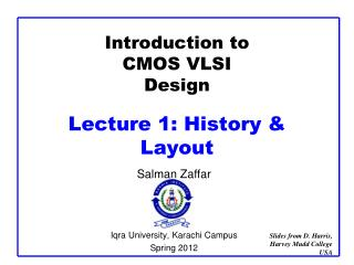 Introduction to CMOS VLSI Design  Lecture 1: History  Layout