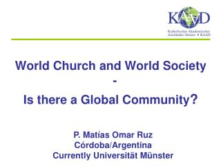 World Church and World Society -  Is there a Global Community