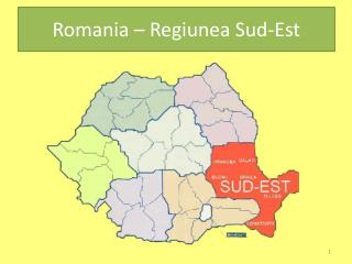 Romania   Regiunea Sud-Est