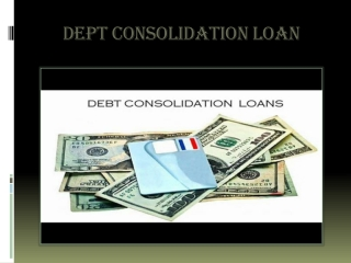 Dept Consolidation Loan