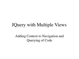 JQuery with Multiple Views