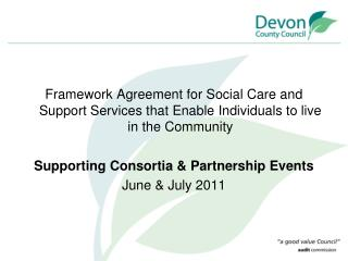 Framework Agreement for Social Care and Support Services that Enable Individuals to live in the Community   Supporting C