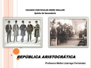 REP BLICA ARISTOCR TICA