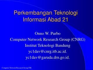 Perkembangan Teknologi Informasi Abad 21