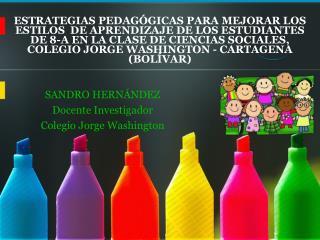ESTRATEGIAS PEDAG GICAS PARA MEJORAR LOS ESTILOS  DE APRENDIZAJE DE LOS ESTUDIANTES DE 8-A EN LA CLASE DE CIENCIAS SOCIA