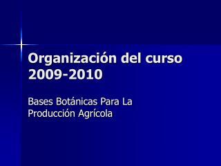 Organizaci n del curso 2009-2010