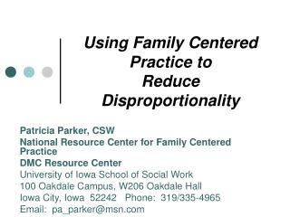 Using Family Centered Practice to Reduce Disproportionality