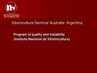 Vitiviniculture Seminar Australia- Argentina
