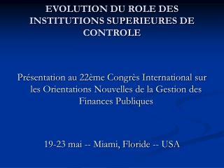 EVOLUTION DU ROLE DES INSTITUTIONS SUPERIEURES DE CONTROLE