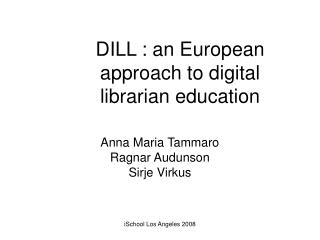 DILL : an European approach to digital librarian education