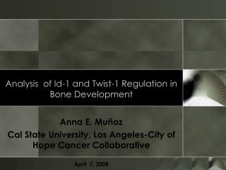 Analysis  of Id-1 and Twist-1 Regulation in Bone Development