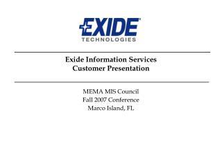 Exide Information Services Customer Presentation