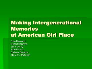 Making Intergenerational Memories  at American Girl Place