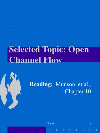 Selected Topic: Open Channel Flow