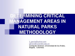 DETERMINING CRITICAL MANAGEMENT AREAS IN NATURAL PARKS METHODOLOGY