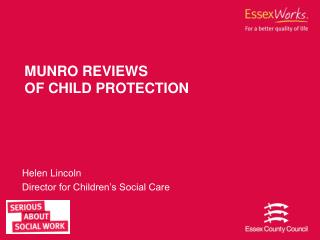 MUNRO REVIEWS OF CHILD PROTECTION