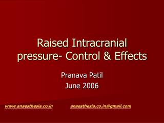 Raised Intracranial pressure- Control  Effects