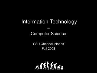 Information Technology and  Computer Science