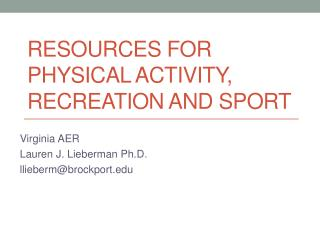 Resources for Physical Activity, Recreation and Sport
