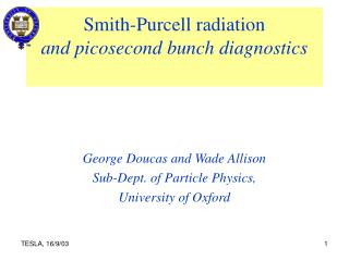 Smith-Purcell radiation and picosecond bunch diagnostics