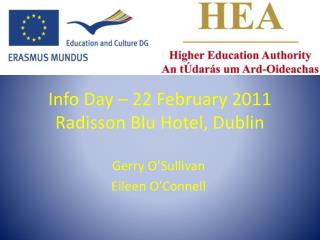 Info Day   22 February 2011 Radisson Blu Hotel, Dublin
