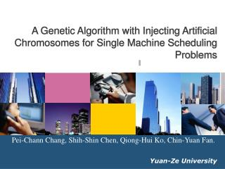 A Genetic Algorithm with Injecting Artificial Chromosomes for Single Machine Scheduling Problems
