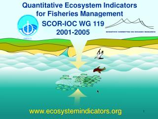 Quantitative Ecosystem Indicators  for Fisheries Management