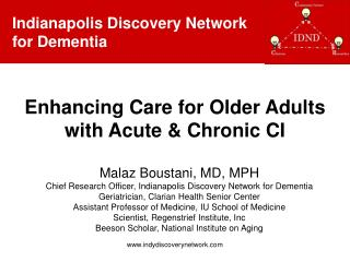 Enhancing Care for Older Adults with Acute  Chronic CI