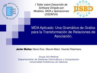 MDA Aplicado: Una Gram tica de Grafos para la Transformaci n de Relaciones de Asociaci n.