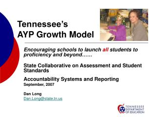 Tennessee s  AYP Growth Model