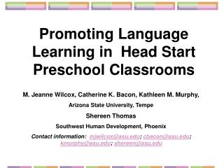 Promoting Language Learning in  Head Start  Preschool Classrooms