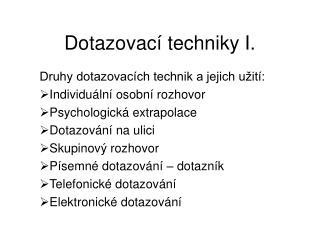Dotazovac  techniky I.