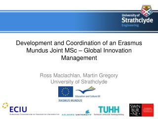 development and coordination of an erasmus mundus joint msc   global innovation management