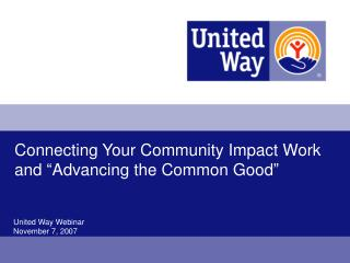 Connecting Your Community Impact Work and  Advancing the Common Good