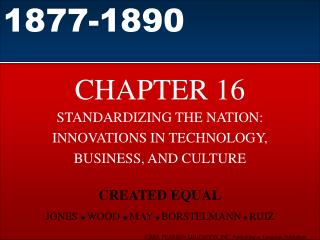 STANDARDIZING THE NATION: INNOVATIONS IN TECHNOLOGY,  BUSINESS, AND CULTURE
