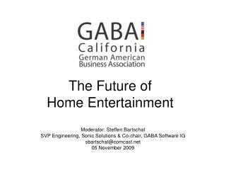 The Future of  Home Entertainment