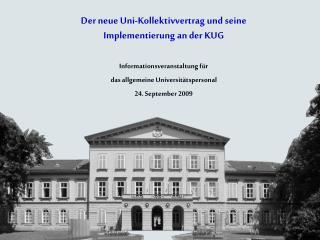 Der neue Uni-Kollektivvertrag und seine  Implementierung an der KUG