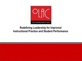 Redefining Leadership for Improved Instructional Practice and Student Performance