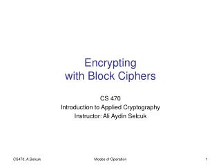 Encrypting with Block Ciphers