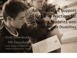 Administrative Support of Inclusive Practices for Struggling Students With and Without Disabilities