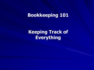 Bookkeeping 101   Keeping Track of Everything